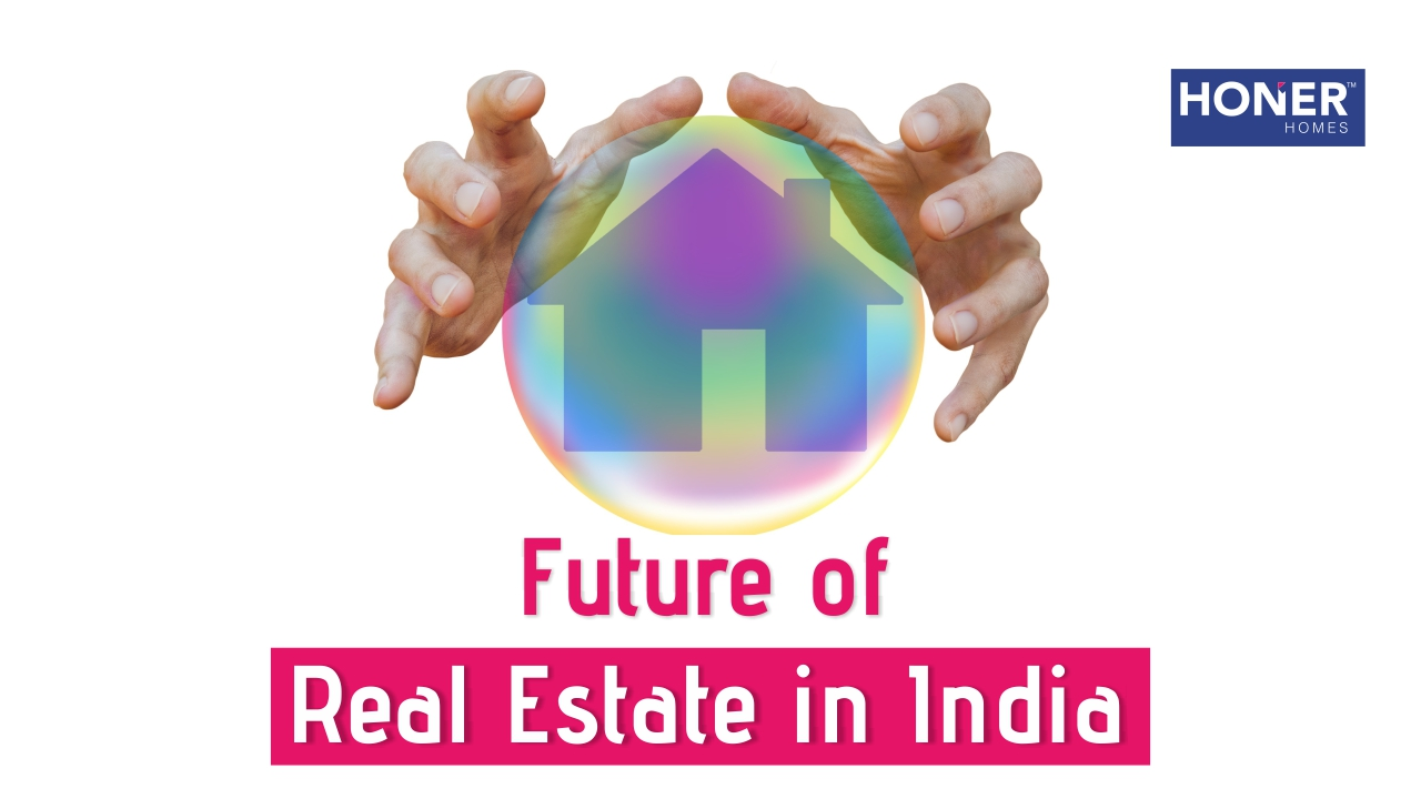 Indian real estate market forecast, future of real estate in India, Indian real estate, what is the future of real estate in India, real estate developer in Hyderabad, real estate future, future of real estate, real estate, real estate market in India, Indian real estate market forecast 2020, Indian real estate market forecast 2019, gated community apartments in Hyderabad, gated community project in Hyderabad, Hyderabad real estate, top builder in Hyderabad, best builder in Hyderabad