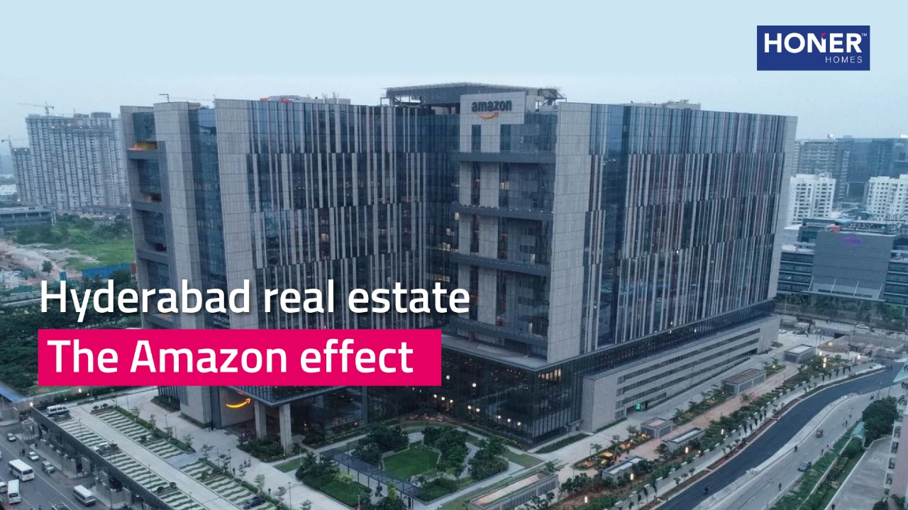 Hyderabad Real Estate - The Amazon Effect